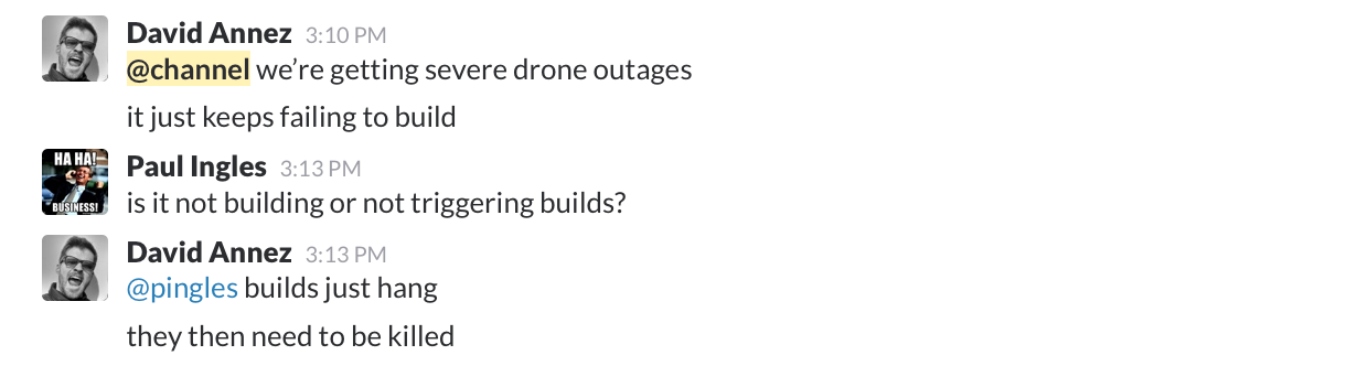 Slack message about builds hanging in Drone